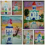 Выставка  художественных работ учащихся 5-6 лет «Что за прелесть этот Храм!», 2021